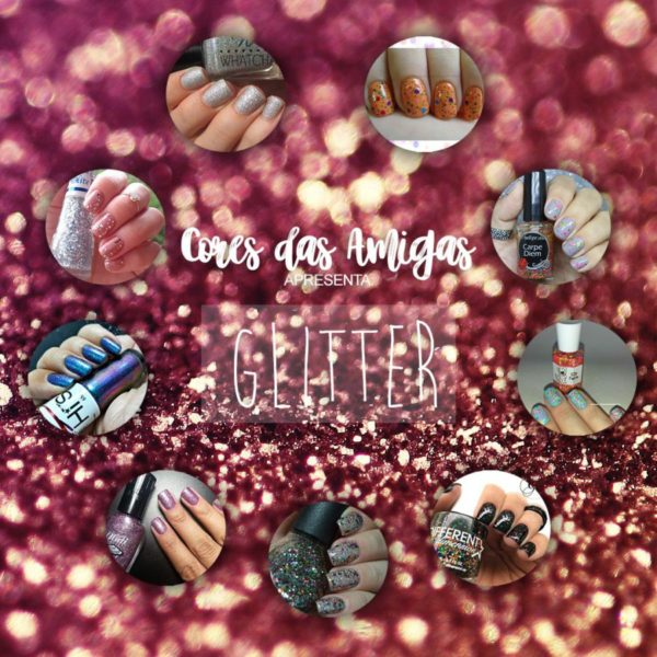 thumbnail_CORESS DAS AMIGAS FEV GLITTER 2018 montagem